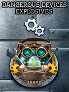 Deck of Dangerous Devices – Explosives