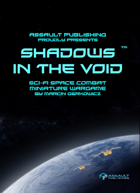 Shadows in the Void