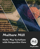 Multure Mill - Static Map Variations with Perspective Views