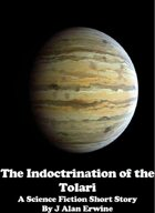 The Indoctrination of the Tolari