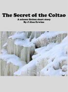 The Secret of the Coltao