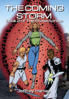 The Coming Storm: Book 2 of The Protectorate