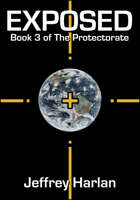 Exposed: Book 3 of The Protectorate