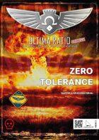 Ultima Ratio Civium – Zero Tolerance