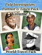 Pulp Investigators: Portrait and Token Pack Volume 3 - World Travel Pack