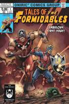 TALES OF THE FORMIDABLES #1