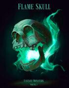 Fantasy Monsters Volume 1 - Flame Skull