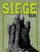 SIEGE: E1-21
