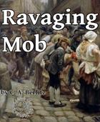 Ravaging Mob