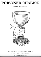 Poisoned Chalice: Pass the Cup