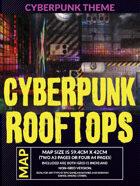 Cyberpunk Rooftops - Battlemap