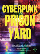 Cyberpunk Prison Yard