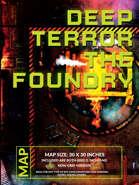 Deep Terror - The Foundry