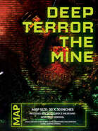 Deep Terror - The Mine
