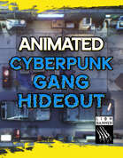 Animated Cyberpunk Gang Hideout Battlemap