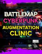 Cyberpunk Augmentation Clinic Static Battlemap