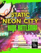 Cyberpunk Neon City (Static) - Huge Bundle Battlemap