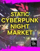 Static Cyberpunk Night Market Battlemap