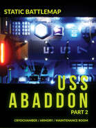 Static USS Abaddon Part 2 - ALIENS - CryoChamber, Armory, more!