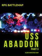 Static Battlemap USS Abaddon Part 3 - Alien Infested Map