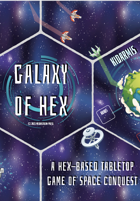 Galaxy of Hex - Hex Based Tabletop Game of Space Conquest