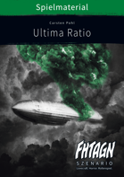FHTAGN Ultima Ratio (Spielmaterial)
