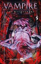 Vampire: The Masquerade, Winter's Teeth #5