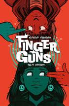Finger Guns Volume 1