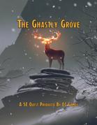 The Ghastly Grove