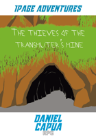 1PA - The thieves of the transmuter's mine