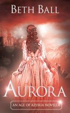 Aurora: An Age of Azuria Novella