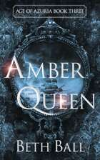 Amber Queen: Age of Azuria Book Three