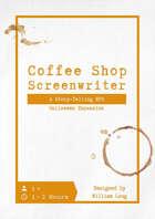 Coffee Shop Screenwriter - Halloween Expansion