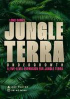 Jungle Terra: Undergrowth Expansion