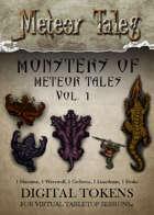 Monsters of Meteor Tales Vol. 1 - Digital Tokens