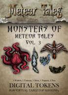 Monsters of Meteor Tales Vol. 3 - Digital Tokens