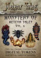 Monsters of Meteor Tales Vol. 6 - Digital Tokens