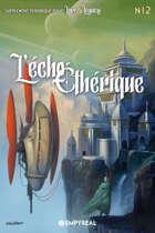Lore & Legacy : L'écho éthérique n°12