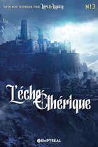 Lore & Legacy : L'écho éthérique n°13