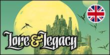 Lore & Legacy - English version