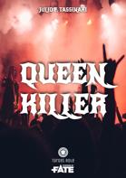 Queen Killer (One-Shot)