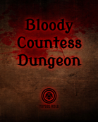Bloody Countess Dungeon (One Page Dungeon)