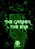 The Garden of The End (One Page Adventure)