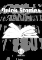 Quick Stories