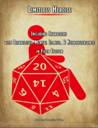 Limitless Heroics: Including Characters with Disabilities, Mental Illness, and Neurodivergence in Fifth Edition (Free Generator Edition)