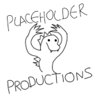 Placeholder Productions