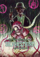 In The Depths of Silverstring
