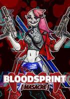 BloodSprint: Masacre (CASTELLANO)