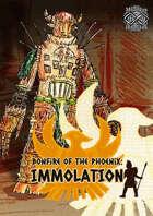 Bonfire of The Phoenix: Inmolation