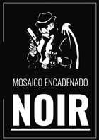Mosaico Encadenado: Noir (CASTELLANO)